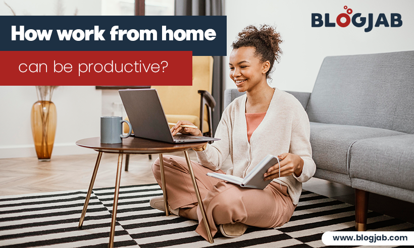Tips for Improving Work from Home Productivity